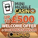 Mini Mobile Casino Welcome Offer